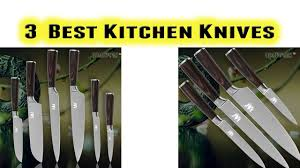 best kitchen knives to buy best kitchen knives buy in 2017 youtube