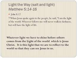 I Am The Light The Way Thank You For Coming To Samsbiblestories Com And For Taking A Look