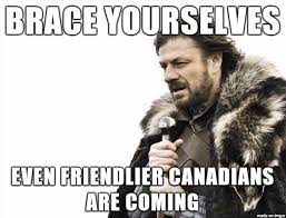 Legalize Weed Meme - just heard that canada is on its way to legalizing weed meme on