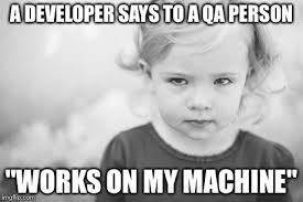 Qa Memes - software testing probs imgflip