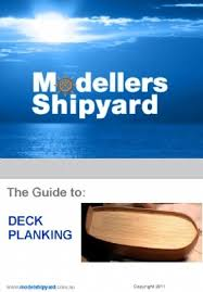 guide to deck planking ship modeling technique guides dvd