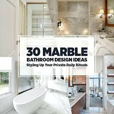 bathroom setting ideas bathroom setting ideas marble bathroom design ideas styling up