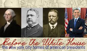 before the white house the new york city homes of u s presidents