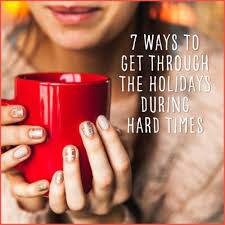 7 ways to get through the holidays during times get healthy u