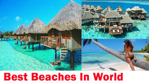 Best Beaches In World Best Beaches Around The World Indian Beautiful Beaches