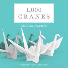 1 000 cranes book by katherine furman duy nguyen official