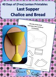 a last supper craft to make a 3 d chalice and bread make it as a