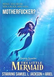 Mermaid Meme - samuel l jackson starring in the little mermaid alternate