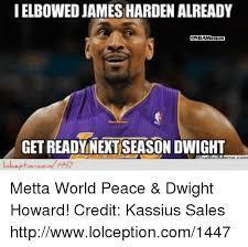 Metta World Peace Meme - ielbowed james harden already inbamer getready next season dwight