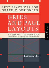design applying the elements best practices for graphic designers grids and page layouts an
