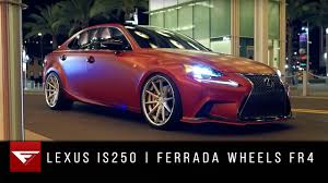 lexus is250 niche wheels 2015 lexus is250 ferrada wheels fr4 youtube