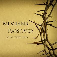 messianic seder plate is a messianic passover and why do we celebrate it
