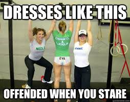 Funny Crossfit Memes - dresses like this offended when you stare crossfit quickmeme