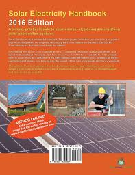 solar electricity handbook 2016 edition amazon co uk michael
