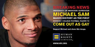 Michael Sam Meme - nfl draft prospect michael sam comes out as gay i am an openly