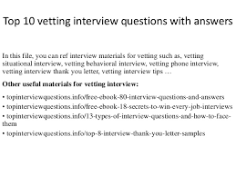 top 10 vetting interview questions with answers 1 638 jpg cb u003d1422416584