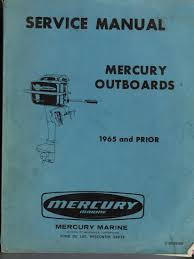 service manual mercury outboards 1965 and prior c 90 25500