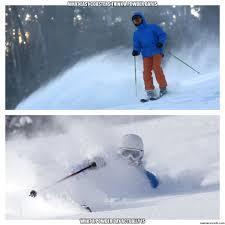 Skiing Meme - powder