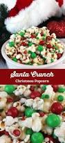 santa crunch popcorn christmas party food christmas desserts
