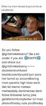 What Is Air Meme - 25 best memes about air conditioner air conditioner memes