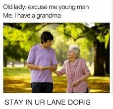 Funny Old Lady Memes - 25 best memes about old lady old lady memes