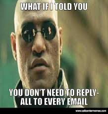 you dont need to reply all to every email call center memes