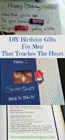 diy birthday gifts for men that touches the heart diy birthday