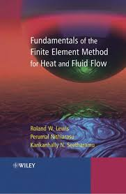 fundamentals of the finite element method for heat and fluid flow l u2026