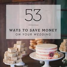 Money Cake Decorations 53 Smart Ways To Save Money On Your Wedding Brides