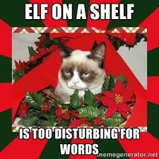 Elf Christmas Meme - 157 best say no to the creepy elf on the shelf images on pinterest