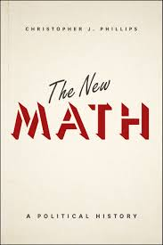 the new math a political history phillips