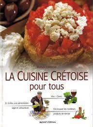 livre cuisine la cuisine crétoise pour tous by myrsini lambraki