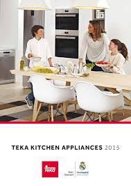 teka kitchen appliances 2015 by teka corporate marketing