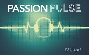 passion pulse vol 1 issue 1 passion academy