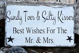 wedding wishes nautical wedding sign best wishes toes salty kisses best wishes