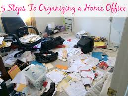 organize home 5 steps to organizing a home office organize 365