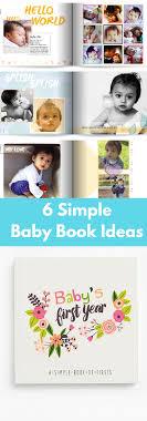 baby book ideas 8 baby book ideas the organized