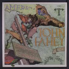 John Fahey Transfiguration Of Blind Joe Death John Fahey America Records Lps Vinyl And Cds Musicstack