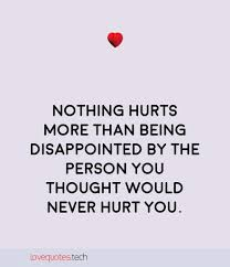Serendipity Love Quotes by Being Hurt By Someone You Love Image Quotes Love Quotes Nothing