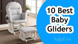 Best Baby Rocking Chair Glider Best Baby Gliders 2016 Top 10 Baby Gliders Reviews Youtube