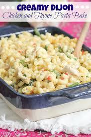 cuisine plus dijon dijon chicken and thyme pasta bake