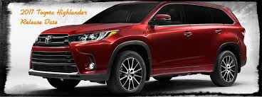 2005 toyota highlander towing capacity 2017 toyota highlander release date 2018 2019 car release and