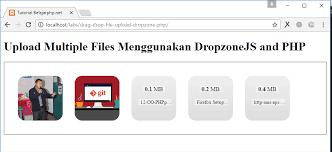 cara membuat form upload file dengan php cara upload multiple file dengan dropzonejs dan php belajarphp net