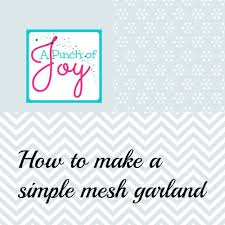 how to make a simple garland using decorative mesh youtube