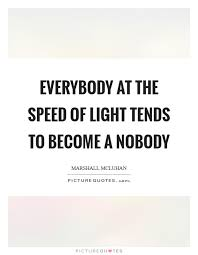At The Speed Of Light Speed Of Light Quotes U0026 Sayings Speed Of Light Picture Quotes