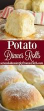 thanksgiving rolls recipe potato dinner rolls serena bakes simply from scratch