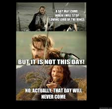 Aragorn Meme - middle earth memes 2 playbuzz