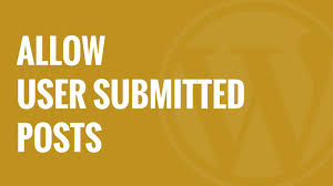 submit how to allow users to submit posts to your wordpress site youtube
