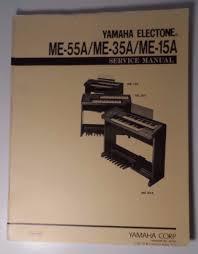 original yamaha electone me 55a me 35a me 15a service manual