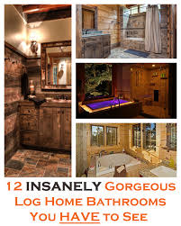 Log Home Interior Photos 12 Insanely Gorgeous Log House Bathrooms Tin Pig